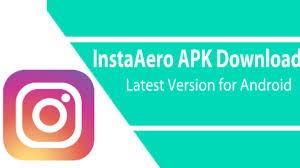 InstaAero apk mod latest