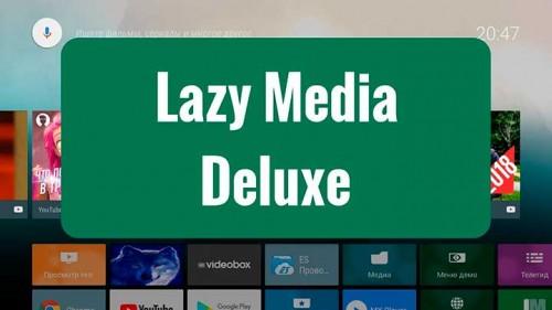 LazyMedia Deluxe Pro MOD APK